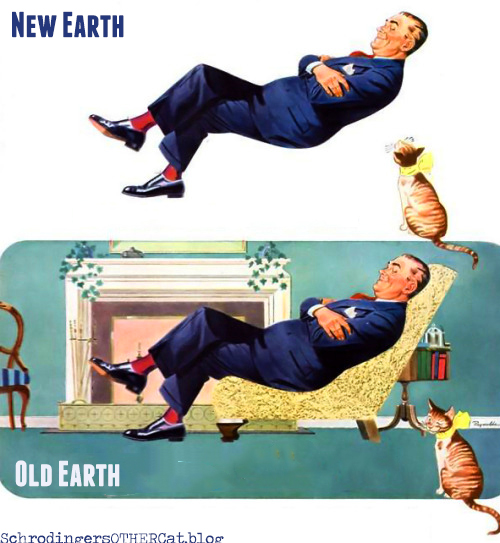 Old Earth vs New Earth